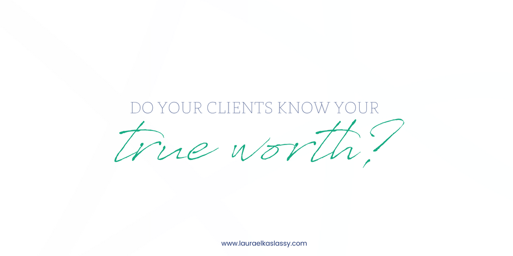 Pricing for your true worth