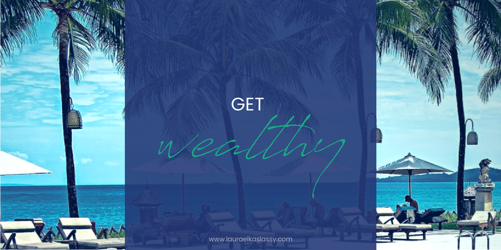 How to get wealthy in business